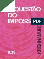 A Questão Do Impossível - Jiddu Krishnamurti