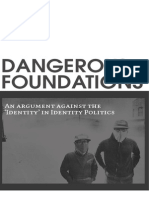 Dangerous Foundations