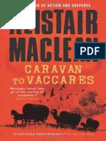 Alistair Maclean - Caravana Para Vaccarès