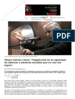 """Álvaro García Linera """"Hegemonía Es La Capacidad de Liderizar a Sectores Sociales Que No Son Los Tuyos"""""""