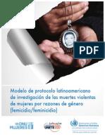 Modelo de Protocolo Latinoamericano de investigación de las muertes violentas de mujeres por cuestiones de género (Femicidio/Feminicidio)