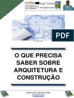 O que precisa saber sobre Arquitetura e Construção