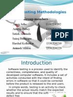 Use of Testing Methodologies