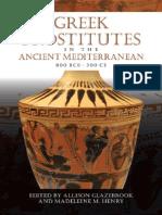 (Wisconsin Studies in Classics) Allison Glazebrook, Madeleine M. Henry-Greek Prostitutes in the Ancient Mediterranean, 800 BCE-200 CE-University of Wisconsin Press (2011)