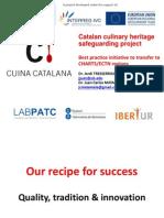 Catalan Culinary Heritage Safeguarding Project-Ibertur