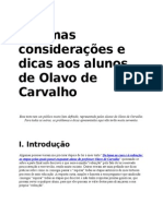 Algumas Considerações e Dicas Aos Alunos de Olavo de Carvalho