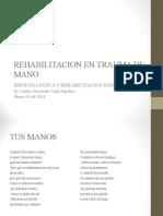 Rehabilitacion de Mano Traumatica