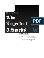 The Legend of the 3 Spirits