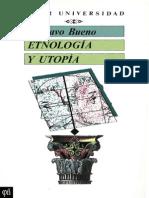 Gustavo Bueno - Etnología y utopía