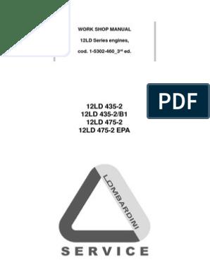 Lombardini Diesel 12LD435-2 12LD435-2//B1 12LD475-2 Engine Maintenance Manual