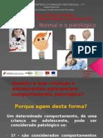 Normal e Patologico