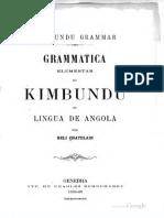 Héli Chatelain - Grammatica Elementar Do Kimbundu Ou Lingua de Angola-Typ. de Charles Schuchardt (1888-1889)