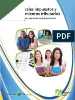 Principales Impuestos y Procedimientos Tributarios, Cartilla Para Estudiantes Universitarios