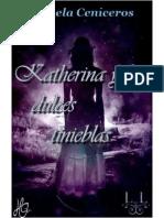 Katherina y Las Dulces Tinieblas