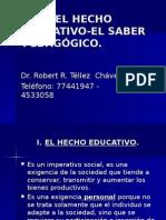 El Hecho Educativo El Saber Pedagógico