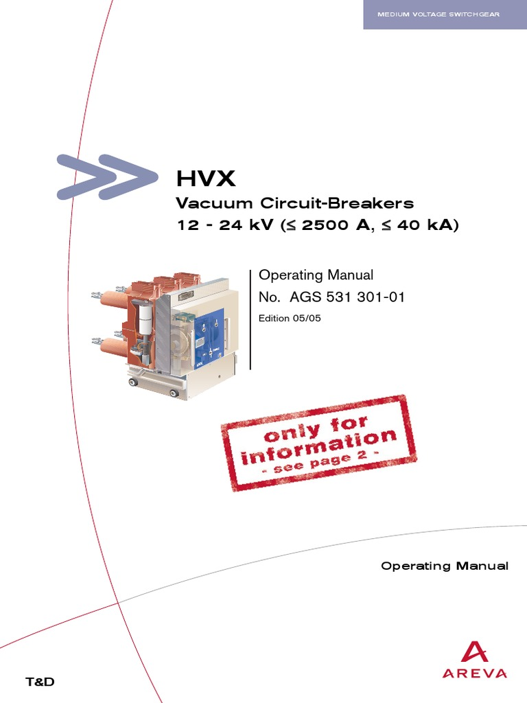 Arevahvx Vacuum Cbs 12 24kv 2500a 40ka Operating Manual En Switch Operator For A Circuit On Wiring Diagram Of Breaker Electrical Connector