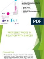 Processed Foods in Relation With Cancer