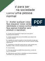 Manual Para Ser Aceito Na Sociedade Como Uma Pessoa Normal