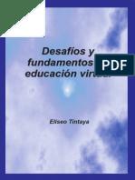 Desafíos y fundamentos de educación virtual.pdf