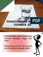 Print . Penggunaan Bahan Sumber 3d