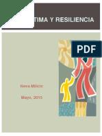 Resiliencia y Autoestima (Profa. Neva Milicic)