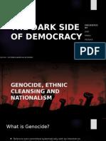 The Dark Side of Democracy - Presentation