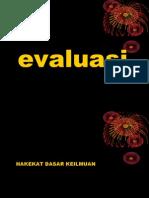 Evaluasi Hakekat Dasar Pengetahuan 100109