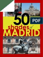 50 Shades of Madrid