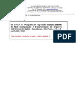 68. Programa de Regressao Multipla (REGR) de Facil Manipulacao e Transformacao de Arquivos (Stolf,R.)