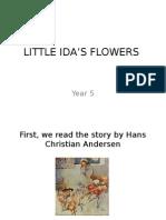 Little Ida's Flowers (Year 5)