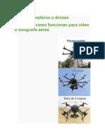 Los Multicopteros o Drones