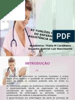 AS FUNÇÕES GERENCIAIS DO ENFERMEIRO NA ASSISTÊNCIA HOSPITALAR.