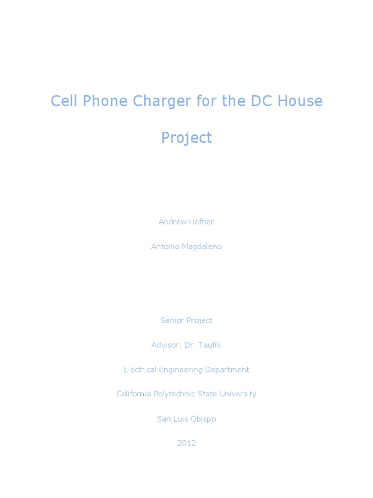 Cell Phone Charger For The Dc House Project Battery Build Mobile And Ipod Circuit Diagram Capacitor