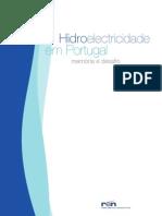 Hidroelectricidade Em Portugal - Memória e Desafio