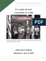 En La Puerta Del Horno El Posconflicto en El Meta