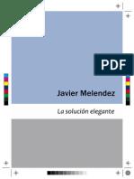 La solución elegante 2009-2011 2ed