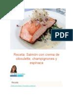 Salmón Con Crema de Ciboulette, Champignones y Espinaca