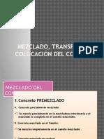 Mezclado, Transporte y Colocacion Del Concreto