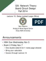 ECEN620 - Network Theory Broadband Circuit Design Fall 2014 Lec 15 - Delay Locked Loops (DLLs)