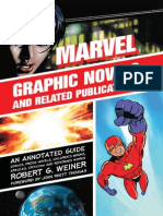 Robert G. Weiner Marvel Graphic Novels and Related Publications- An Annotated Guide to Comics, Prose Novels, Children's Books, Articles, Criticism and Reference Works,