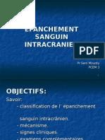 Epanchement Sanguin Intracranien Pcem3