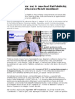Piscopo Presenta i Dati in Crescita Di Rai Pubblicità; Ora Si Punta Sui Contenuti Brandizzati