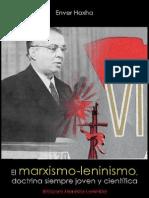 Enver Hoxha; El Marxismo-leninismo, Doctrina Siempre Jóven y Científica, 1971