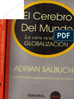 "Salbuchi Adrian - Cerebro Del Mundo ""La cara oculta de la GLOBALIZACION"""