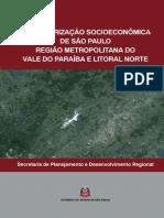 Caracterização Socioeconômica de São Paulo - Região Metropolitana do Vale do Paraíba