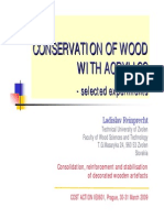 Conservation of wood with Acrylics