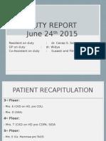 Duty Report on Ward 24-06-15