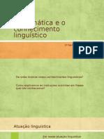 A Gramática e o Conhecimento Linguístico