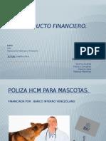 Producto Financiero Seguro Todavida c.a Poliza Hcm Para Mascota