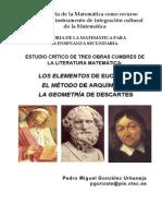 La Historia de la Matemática como recurso didáctico e instrumento de integración cultural de la Matemática